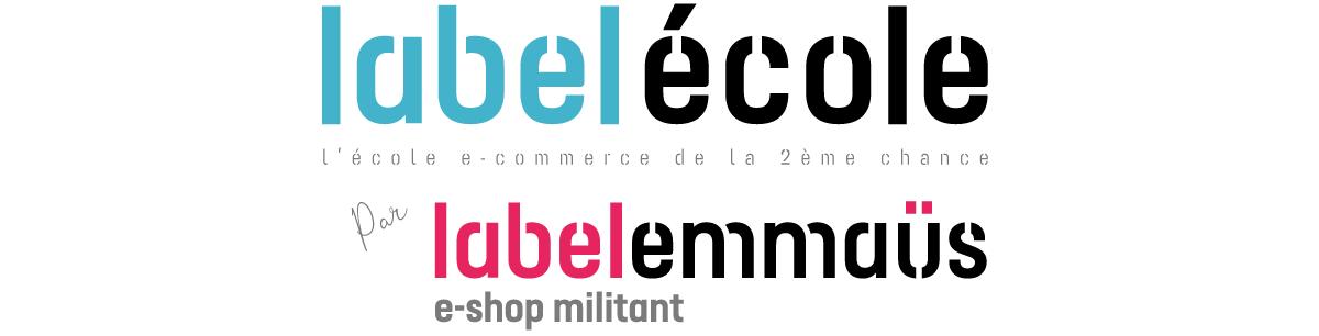Label Emmaüs lance Label École, une école e-commerce de la 2e chance
