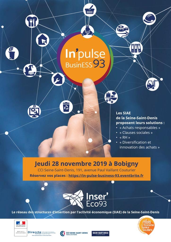28 novembre 2019: In'pulse BusinESS 93 – les SIAE de la Seine-Saint-Denis proposent leurs solutions «Achats responsables», «Clauses sociales», «RH» et «Diversification et innovation des achats»
