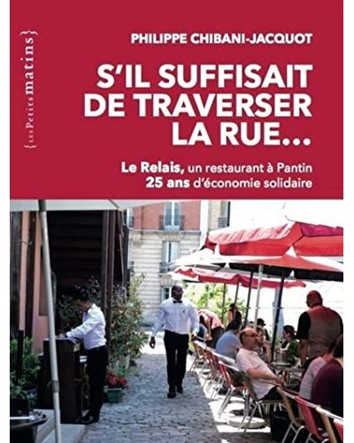 S-il-suffisait-de-traverser-la-rue-Le-Relais-un-restaurant-a-Pantin-25-ans-d-economie-solidaire